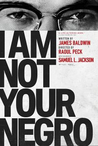 Documentary - I am not your negro - Sun 1st Oct 2017 - Electric Palace Cinema